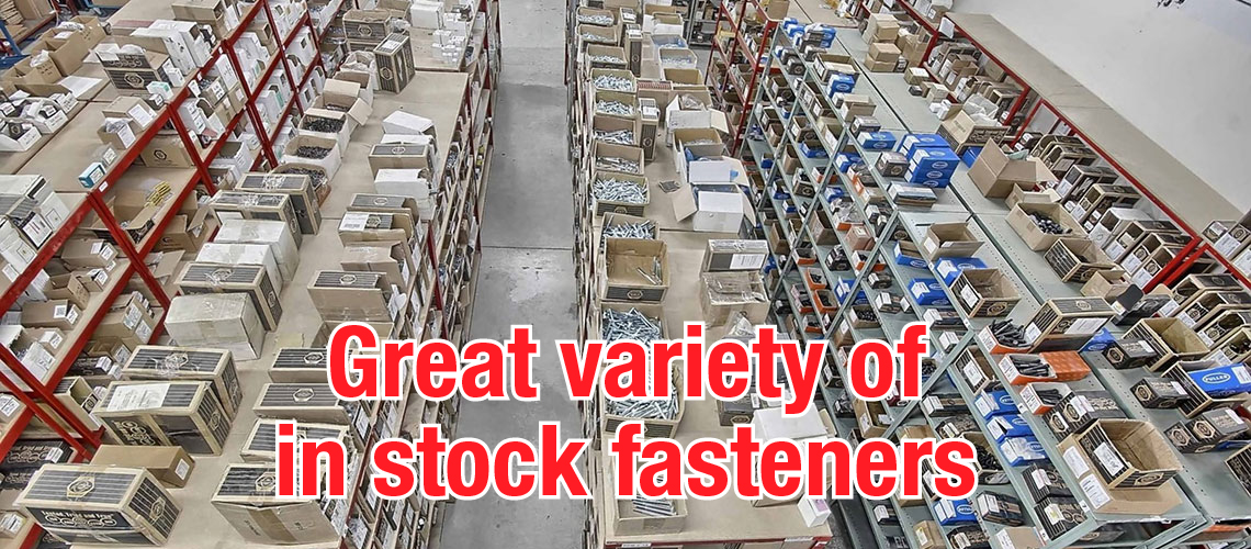 Great variety of in stock fasteners
